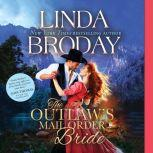 Outlaw's Mail Order Bride, The, Linda Broday