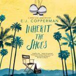 Inherit the Shoes, E.J. Copperman
