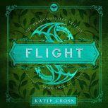 FLIGHT, Katie Cross