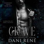 Crave: A Dark Captive Romance, Dani Rene