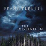 The Visitation, Frank E. Peretti