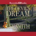 The Devil's Dream, Lee Smith