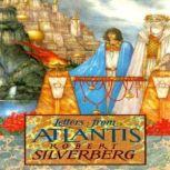 Letters from Atlantis, Robert Silverberg