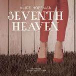 Seventh Heaven, Alice Hoffman