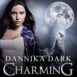 Charming, Dannika Dark