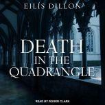 Death in the Quadrangle, Eilis Dillon