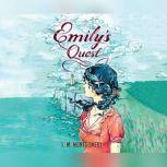 Emily's Quest, L.M. Montgomery