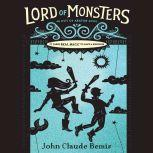 Out of Abaton, Book 2 Lord of Monsters, John Claude Bemis