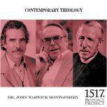 Contemporary Theology, John Warwick Montgomery