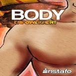 Body Empowerment, Instafo