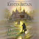 The Dream Gatherer, Kristen Britain