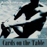 Cards on the Table, Josh Lanyon