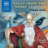 Tales from the Norse Legends, Edward Ferrie