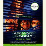 A Scanner Darkly, Philip K. Dick