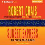 Sunset Express, Robert Crais