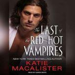 The Last of the Red-Hot Vampires, Katie MacAlister