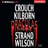 Draculas A Novel of Terror, Blake Crouch