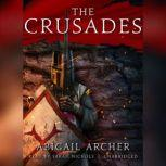 The Crusades, Abigail Archer