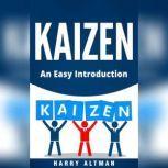 Kaizen An Easy Introduction, Harry Altman