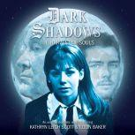 Dark Shadows - The Harvest of Souls, James Goss