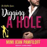 Digging A Hole, Mimi Jean Pamfiloff