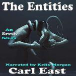 The Entities, Carl East
