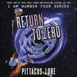 Return to Zero, Pittacus Lore