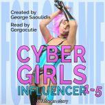Cyber Girls Box Set: Influencer Books 1-5, George Saoulidis