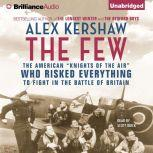 The Few The American, Alex Kershaw