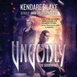 Ungodly, Kendare Blake