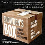 Snowden's Box Trust in the Age of Surveillance, Jessica Bruder