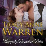 Happily Bedded Bliss, Tracy Anne Warren