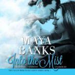 Into the Mist, Maya Banks