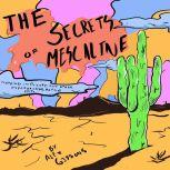 The Secrets Of Mescaline - Tripping On Peyote And Other Psychoactive Cacti, Alex Gibbons