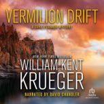 Vermilion Drift, William Kent Krueger