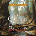The Queen of Blood Book One of The Queens of Renthia, Sarah Beth Durst