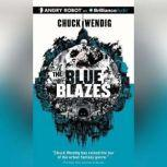 The Blue Blazes, Chuck Wendig