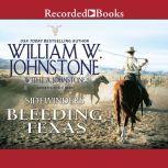 Bleeding Texas, William W. Johnstone