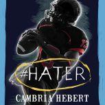 #Hater, Cambria Hebert
