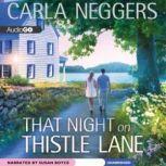 That Night on Thistle Lane, Carla Neggers