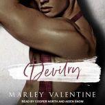 Devilry, Marley Valentine