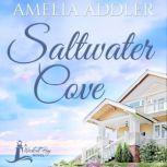 Saltwater Cove, Amelia Addler