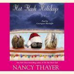 Hot Flash Holidays, Nancy Thayer