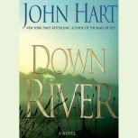 Down River, John Hart