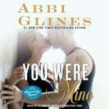 You Were Mine A Rosemary Beach Novel, Abbi Glines