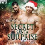 Secret Santa Surprise A Kindred Tales Novel, Evangeline Anderson