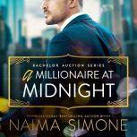 Millionaire at Midnight, A, Naima Simone