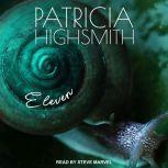 Eleven, Patricia Highsmith