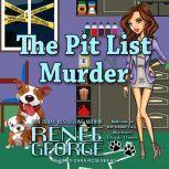 The Pit List Murder, Renee George