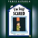 26 Fairmount Avenue: I'm Still Scared, Tomie dePaola